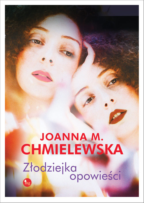 okładka Złodziejka opowieści, Książka | Joanna M. Chmielewska