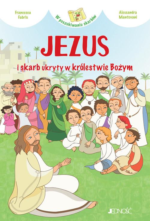 okładka Jezus i skarb ukryty w królestwie Bożym, Książka | Fabris Francesca