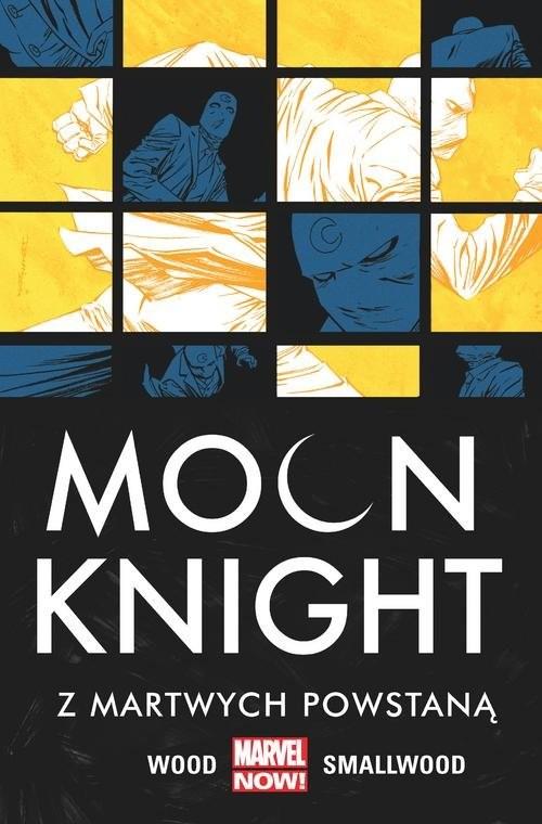 okładka Moon Knight Z martwych powstaną Tom 2, Książka | Wood Brian, Greg Smallwood, Giusepp Camuncoli