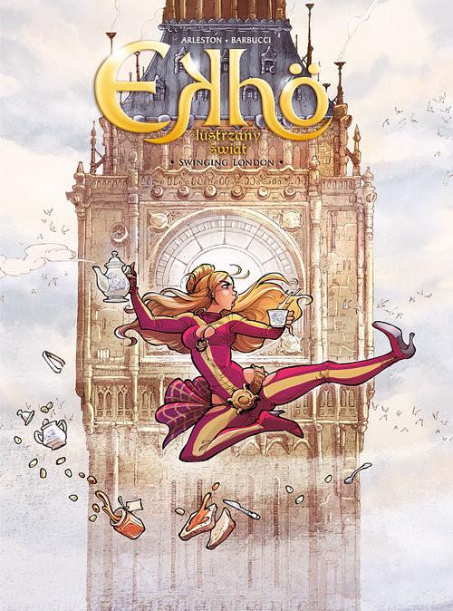 okładka Ekho Lustrzany świat 7 Swinging London, Książka | Scotch Arleston