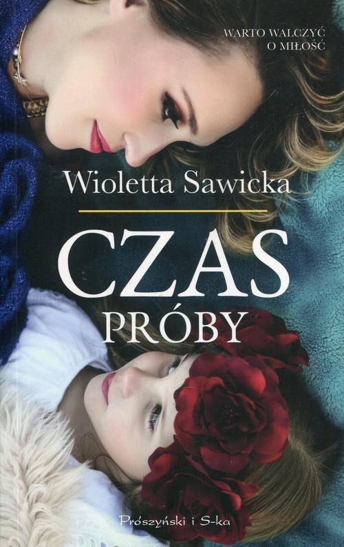 okładka Czas próby, Książka | Wioletta Sawicka