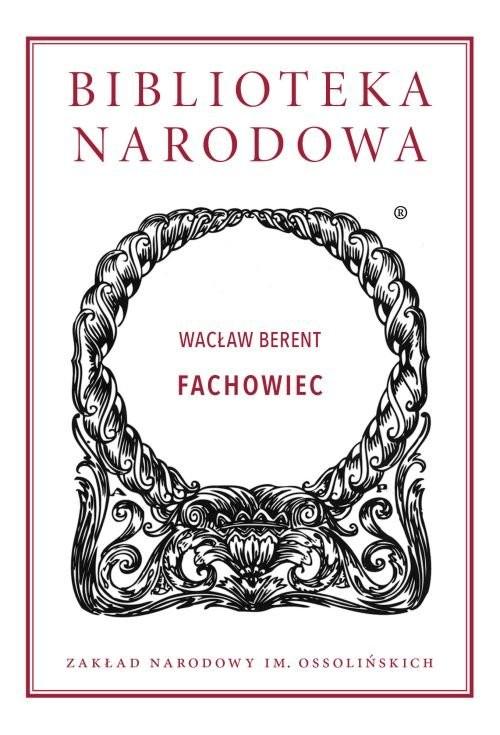 okładka Fachowiec, Książka | Berent Wacław