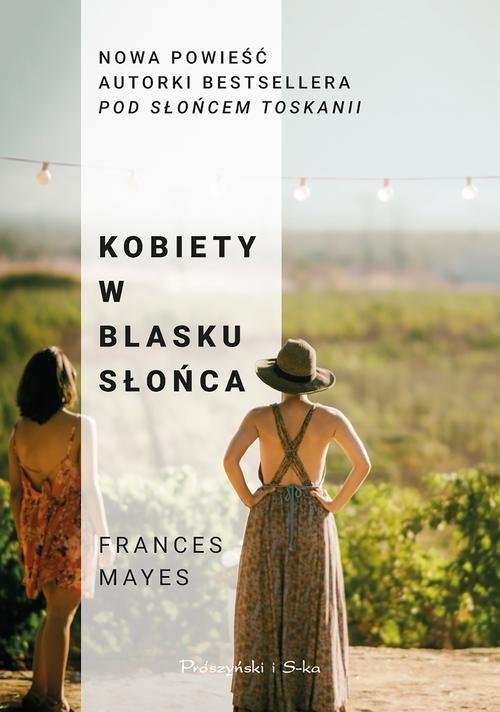 okładka Kobiety w blasku słońca, Książka | Mayes Frances