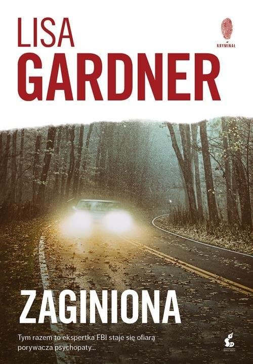okładka Zaginiona, Książka | Lisa Gardner