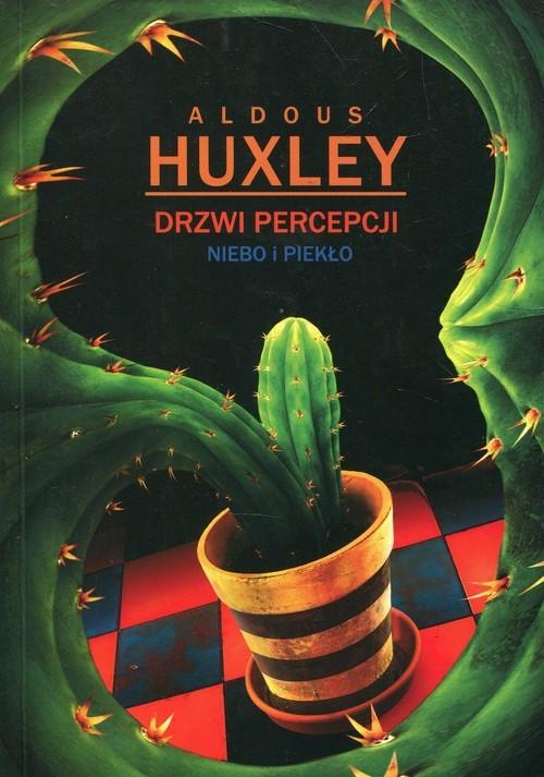 okładka Drzwi percepcji Niebo i piekło, Książka   Huxley Aldous