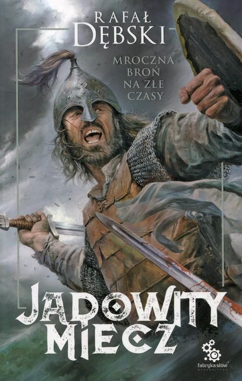 okładka Jadowity miecz, Książka | Rafał Dębski