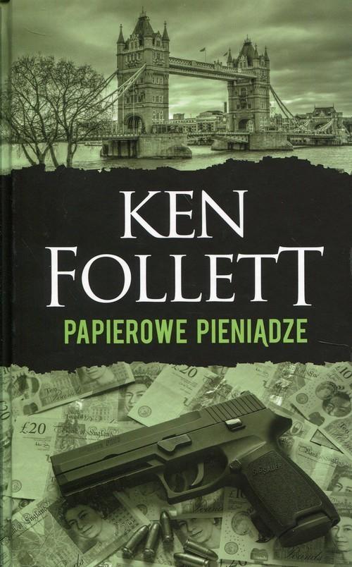 okładka Papierowe pieniądze, Książka | Follett Ken