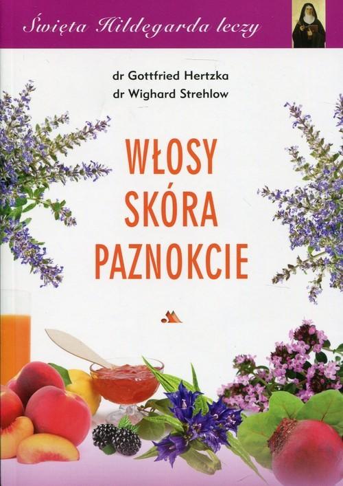 okładka Włosy skóra paznokcie, Książka | Gottfried Hertzka, Wighard Strehlow