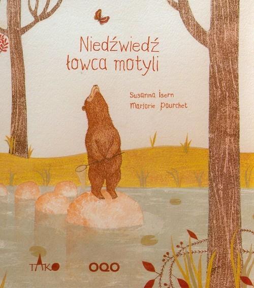 okładka Niedźwiedź łowca motyli, Książka | Isern Susanna