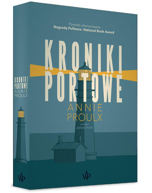 okładka Kroniki portowe, Książka | Annie Proulx