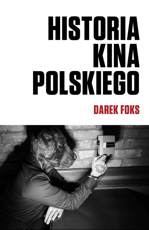 okładka Historia kina polskiego, Książka   Foks Darek