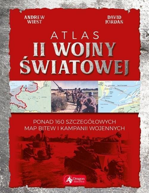okładka Atlas II wojny światowej, Książka | David Jordan, Andrew Wiest