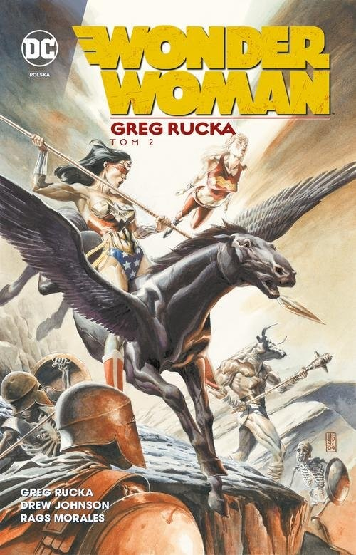 okładka Wonder Woman Tom 2, Książka | Greg Rucka, Geoff Johns, Drew Johnson, Morale