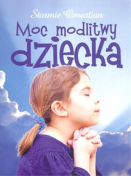 okładka Moc modlitwy dziecka, Książka | Omartian Stormie