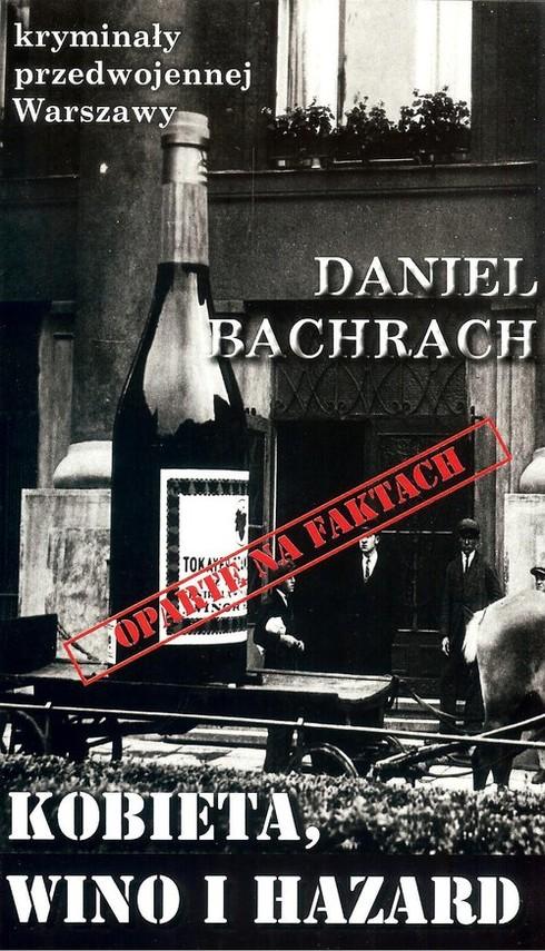 okładka Kobieta wino i hazard, Książka | Bachrach Daniel