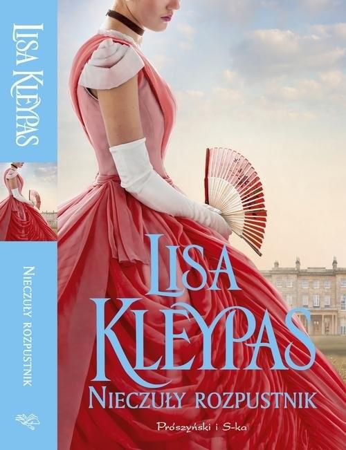 okładka Nieczuły rozpustnik, Książka | Kleypas Lisa