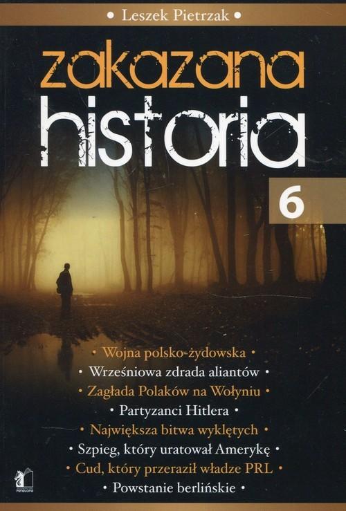 okładka Zakazana Historia 6, Książka | Leszek  Pietrzak