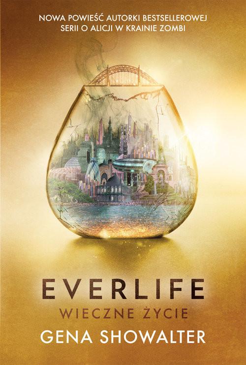 okładka Everlife Wieczne życie, Książka | Showalter Gena