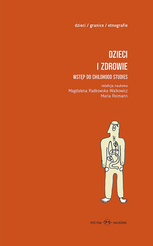 okładka Dzieci i zdrowie Wstęp do childhood studies, Książka | Magdalena Radkowska-Walkowicz, Maria Reimann