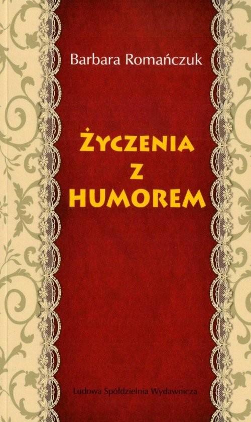 okładka Życzenia z humorem, Książka | Romańczuk Barbara