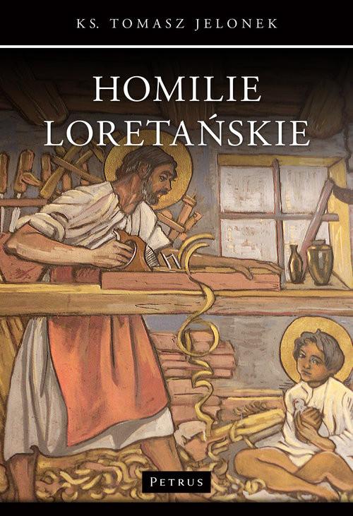 okładka Homilie Loretańskie (10), Książka | Jelonek Tomasz