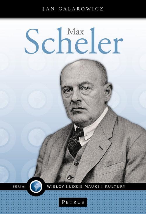 okładka Max Scheler, Książka | Jan Galarowicz
