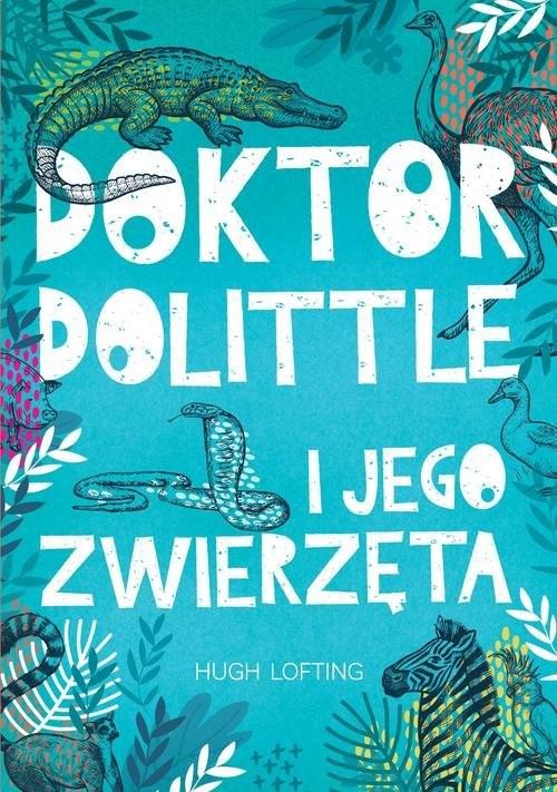 okładka Doktor Dolittle Lektury, Książka | Hugh Lofting