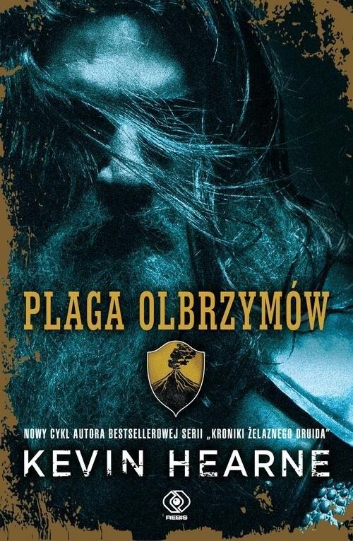 okładka Siedem kenningów Tom 1 Plaga olbrzymów, Książka | Kevin Hearne