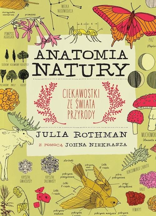 okładka Anatomia natury, Książka | Rothman Julia