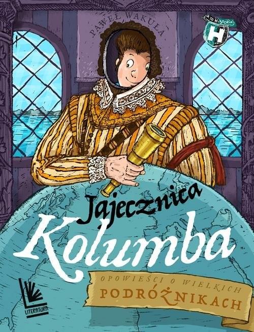 okładka Jajecznica Kolumba, Książka | Wakuła Paweł