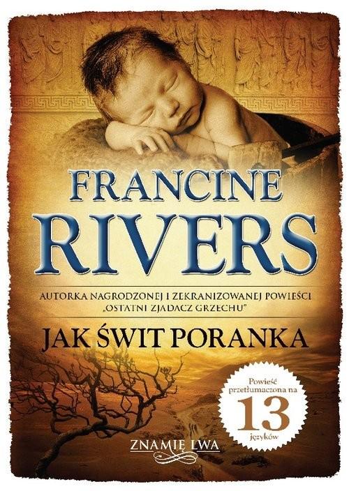 okładka Jak świt poranka Znamię lwa tom 3, Książka | Francine Rivers