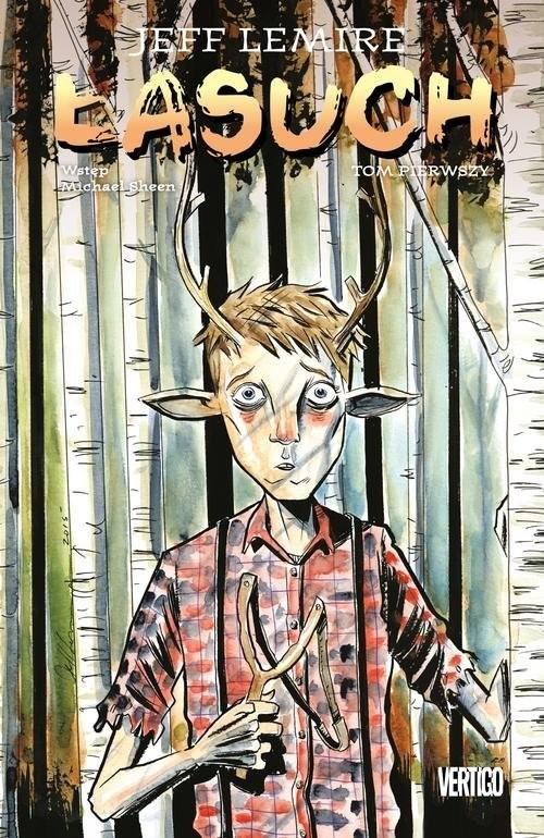 okładka Łasuch Tom 1, Książka   Jeff Lemire