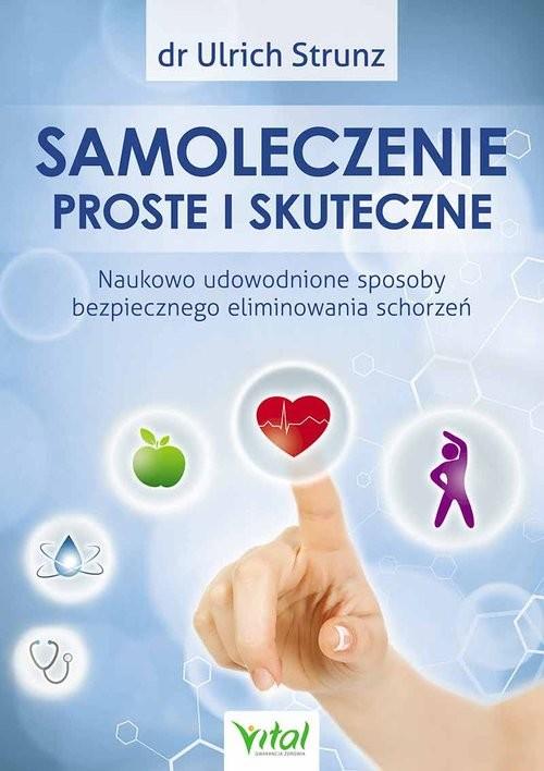 okładka Samoleczenie proste i skuteczne, Książka | Strunz Ulrich