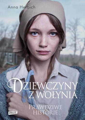 okładka Dziewczyny z Wołyniaksiążka |  | Herbich Anna