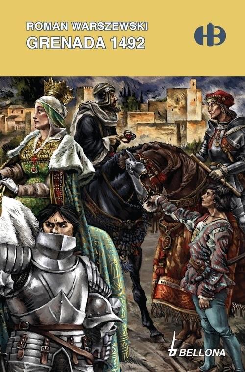 okładka Grenada 1492, Książka | Warszewski Roman
