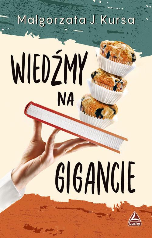 okładka Wiedźmy na gigancieksiążka      Małgorzata J. Kursa