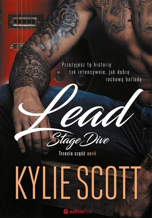 okładka Lead. Stage Diveksiążka |  | Kylie Scott