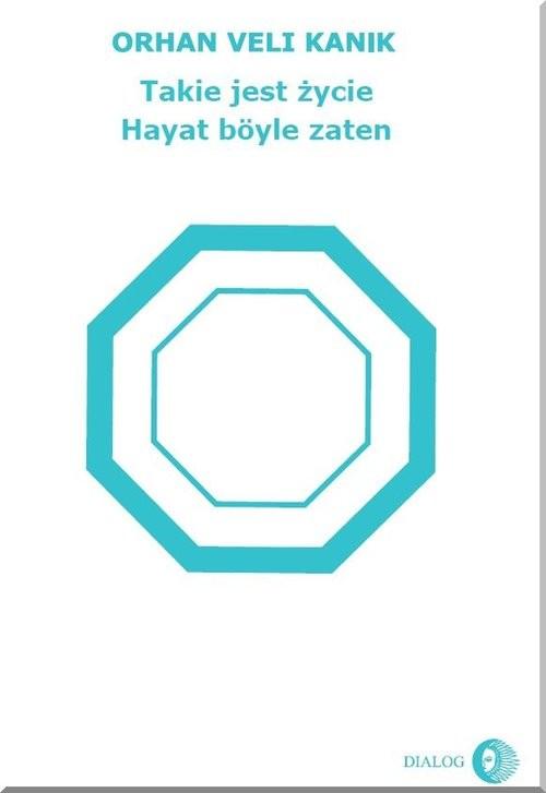 okładka Takie jest życie wydanie turecko-polskie, Książka | Veli Kanik Orhan
