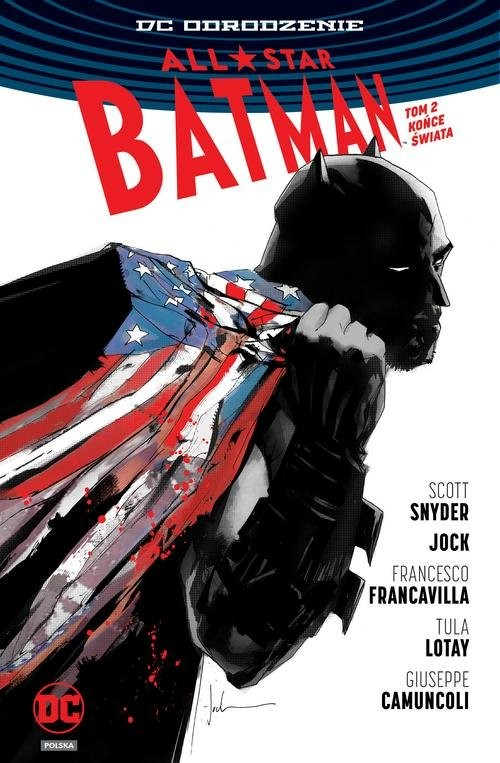 okładka All Star Batman Tom 2 Końce Świata, Książka | Scott Snyder, Jock ., Francesco Francavilla, Praca Zbiorowa