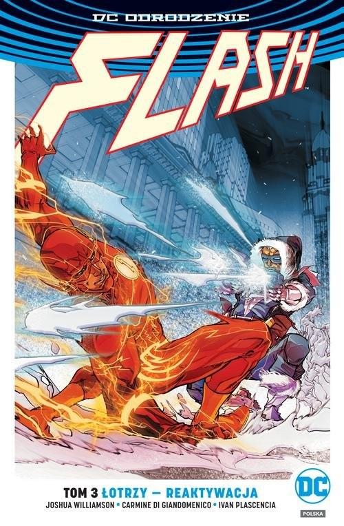 okładka Flash T.3 Łotrzy reaktywacja/DC Odrodzenie, Książka | Joshua Williamson, Giandomenico Carmine di