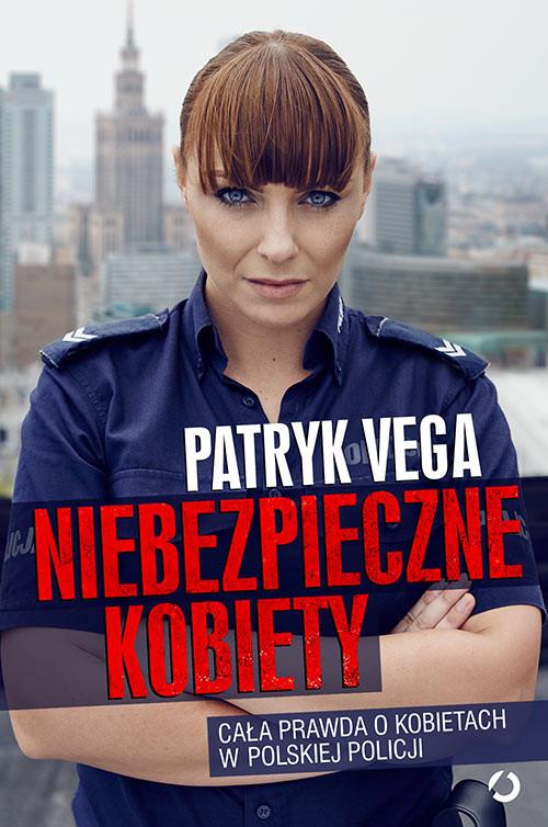 okładka Niebezpieczne kobiety, Książka | Vega Patryk