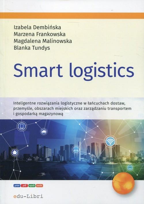 okładka Smart logistics, Książka | Izabela Dembińska, Marzena Frankowska, Malino