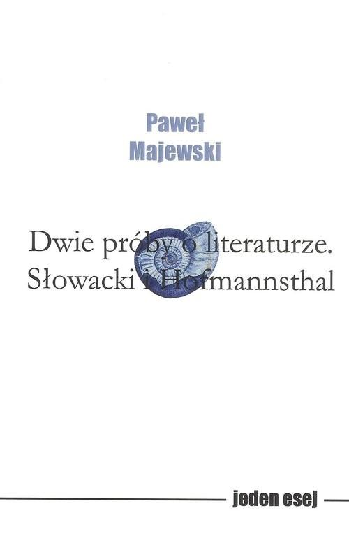 okładka Dwie próby o literaturze, Książka | Majewski Paweł