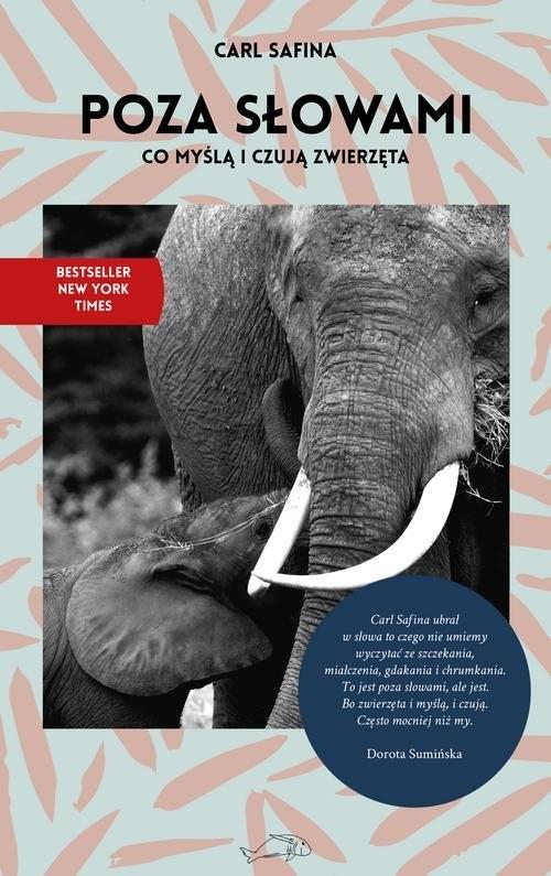 okładka Poza słowami Co myślą i czują zwierzęta, Książka | Safina Carl