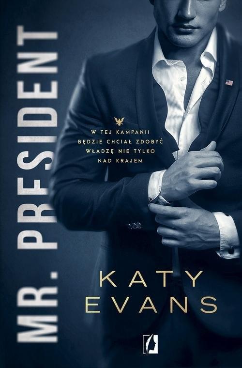 okładka Mr President Tom 1 Biały dom, Książka | Evans Katy