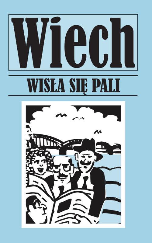 okładka Wisła się pali, Książka | Wiechecki Stefan