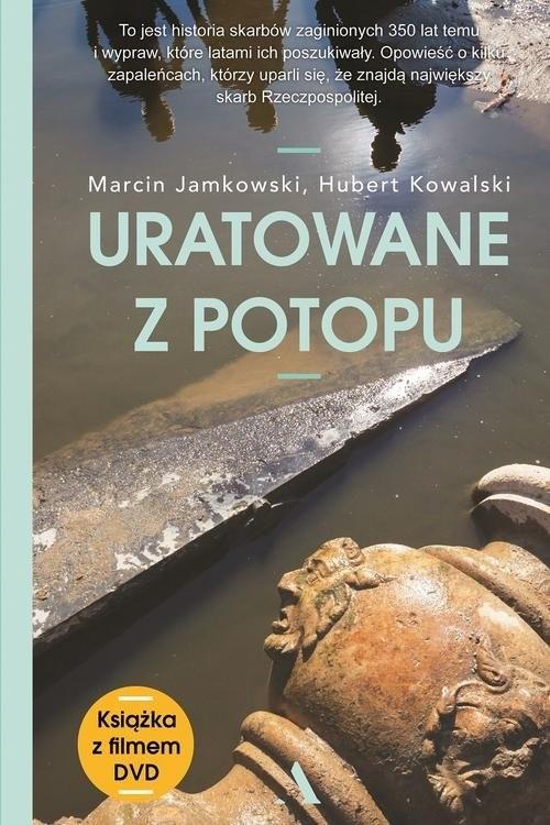okładka Uratowane z Potopu, Książka | Marcin Jamkowski, Hubert Kowalski