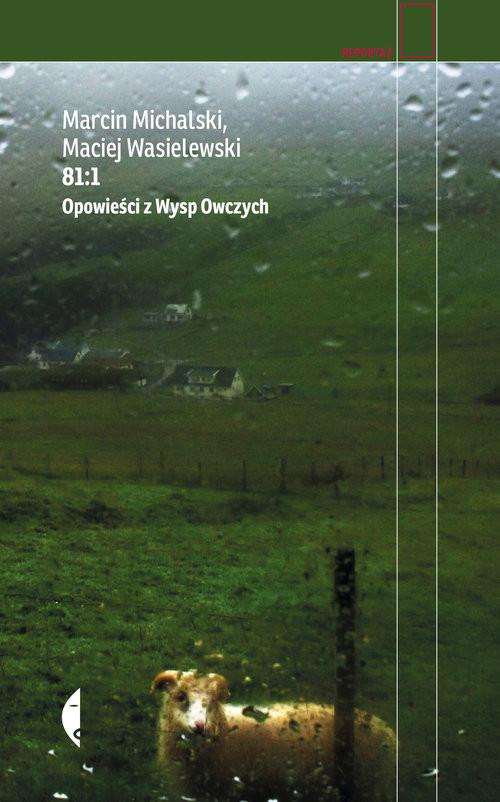 okładka 81:1 Opowieści z Wysp Owczychksiążka |  | Marcin Michalski, Maciej Wasielewski