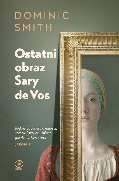 okładka Ostatni obraz Sary de Vos, Książka | Smith Dominic