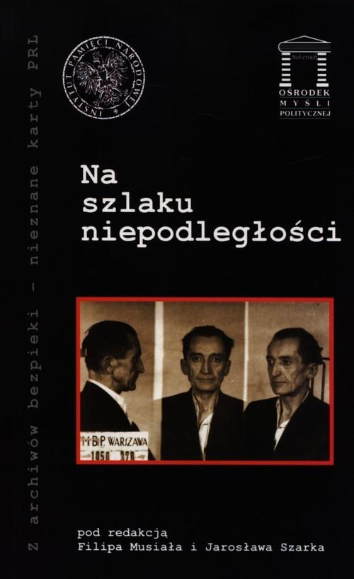 okładka Na szlaku niepodlegości, Książka |